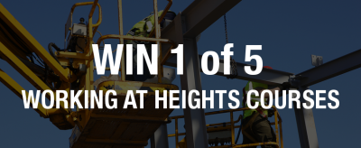 Win 1 of 5 Working at Heights Courses